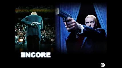 Разцепваща! Eminem - Encore ft. Dr.dre & 50 Cent