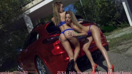 Zuka - Hello Stranger ( Iulian Florea Extended Remix )