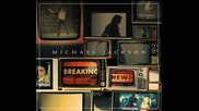 Michael Jackson - Breaking News + lyrics