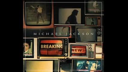 Michael Jackson - Breaking News + lyrics