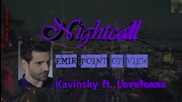 Kara Sevda Kavinsky - Нощно повикване Емир Nightcall ft.lovefoxxx