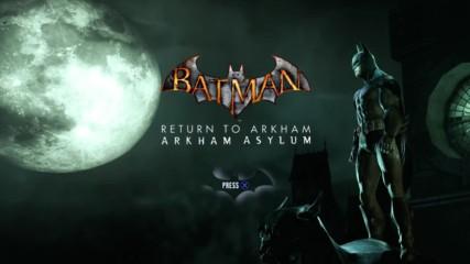 Batman Return To Arkham Asylum Епизод 01