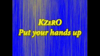 Kzero - Put your hands up