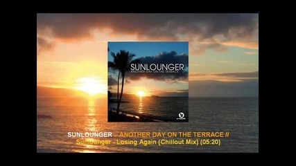 Sunlounger - Losing Again (chillout Mix) [arma102.104]