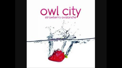 Owl City - Strawberry Avalanche