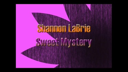 Shannon Labrie - Sweet Mysery