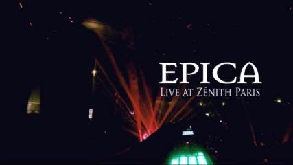 Epica - Dancing In A Hurricane ( Official Live Video)