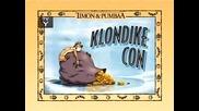 Епизод на Тимон и Пумба - Klondike Con