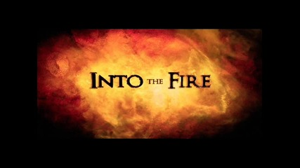 Into The Fire 2013 (bulgarian Mix)