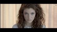 Lorde - Royals ( Официално Видео ) + Превод