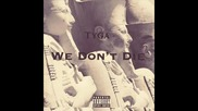 *2014* Tyga - We don't die