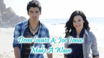 Бг Превод!!! Demi Lovato & Joe Jonas - Make A Wave