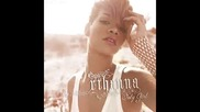 Rihanna - Only Girl In The World ( +download)