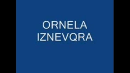Ornela - Iznevqra.3gp