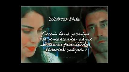 Мелодията на сърцето Toygar Isikli - Gecenin Huznu Dudaktan Kalbe