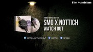 • Лудница •» Smo x Nottich - Watch Out • Bass •