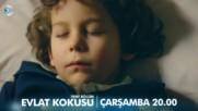 Мирис на дете Еп.2 Трейлър 2 - Evlat Kokusu 2. Bolum 2 .fragman