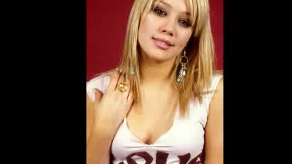 Hilary Duff - What Drams Are Made Of