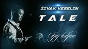Сръбско Zivak Veselin Tale - Sjaj tudjine (2014)