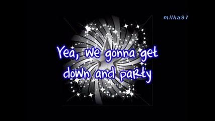 Lyrics - Hannah Montana ft. Iyaz - Gonna Get This / That boy, this girl