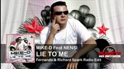 Mike-d Feat Nensi - Lie To Me