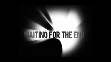 (превод) Linkin Park - Waiting For The End * A Thousand Suns 2010 *