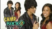 Превод!!! Camp Rock 2: The Final Jam - Wouldn t Change A Thing - Joe Jonas and Demi Lovato