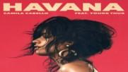 Camila Cabello - Havana ( Audio ) ft. Young Thug