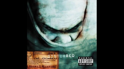 disturbed-down with the sickness