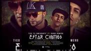 Tico -el Inmigrante- - -estar Contigo- (ft. Danny Romero)