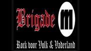 Brigade M - Niet Links Niet Rechts