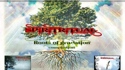 Spiritritual-roots of gradation compilation 2016 preview