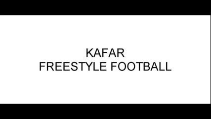 Kafar - Freestyle Football ( International Version Song )