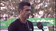 Какво казаха Росен Кирилов и Малин Орачев след първия мач за сезона?
