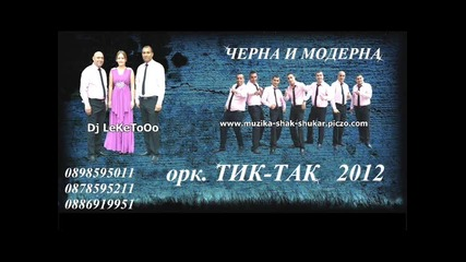 Ork Tik Tak Talava 2012 Dj Leketo