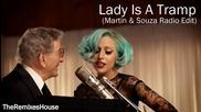 Tony Bennett & Lady Gaga - The Lady Is A Tramp ( Martin & Souza Radio Edit )