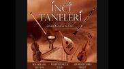 Inci Taneleri - Instrumental Sen Aglama