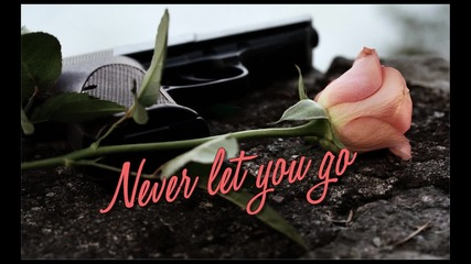 Never let you go * part 2 *