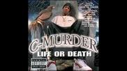 C-Murder - 04 - Constantly N Danger