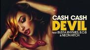 2015/ Cash Cash feat. Busta Rhymes, B.o.b & Neon Hitch - Devil (audio)