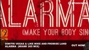 Dimitri Vegas & Like Mike And Promise Land Alarma miami 305 Mix Miss You Dj Bass 2015 Hd