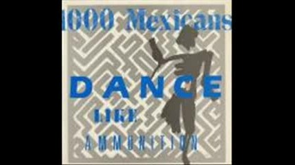 1000 Mexicans - Under Construction