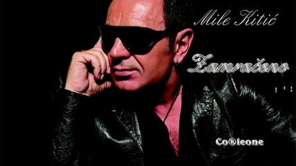 Mile Kitic - Zamraceno (2011)