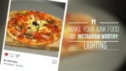 Instagram Worthy Junk Food: Lighting