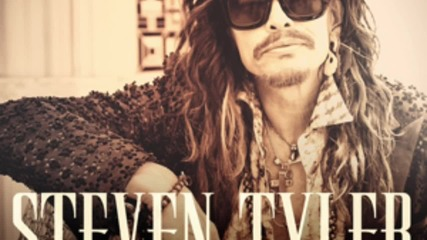 Steven Tyler - Love is Your Name * 2015