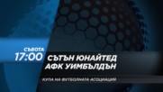 Футбол: Сътън Юнайтед – АФК Уимбълдън на 7 януари по DIEMA SPORT2
