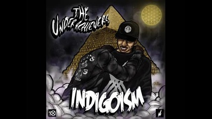 The Underachievers - Revelations