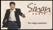 Sinan Sakic i Juzni Vetar - 1988 - Pre nego sto ostarimo (hq) (bg sub)