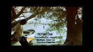 Fettah Can-sana Affetmek Yaki$ir