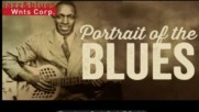 Portrait of the Blues Born to Play Blues Born to be Blue
